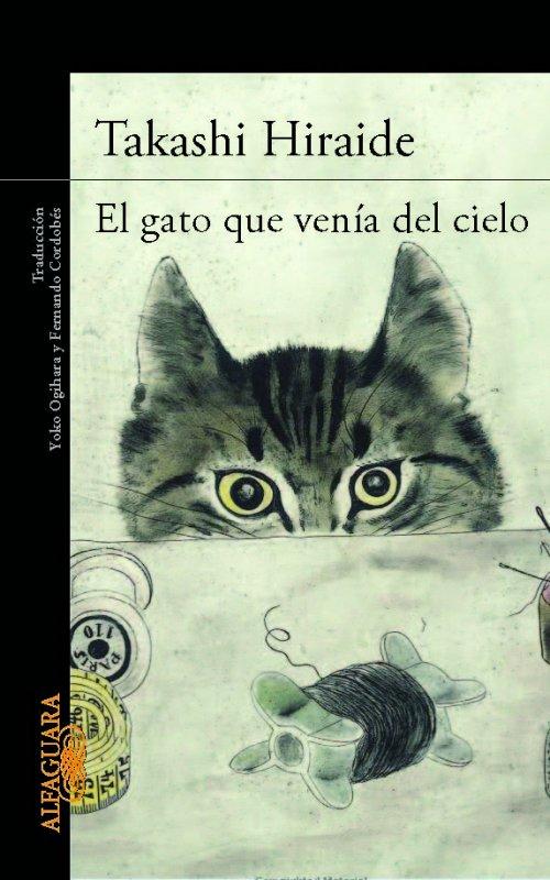 Portada de la novela El gato que venía del cielo, Takashi Hiraide, Alfaguara, 2014