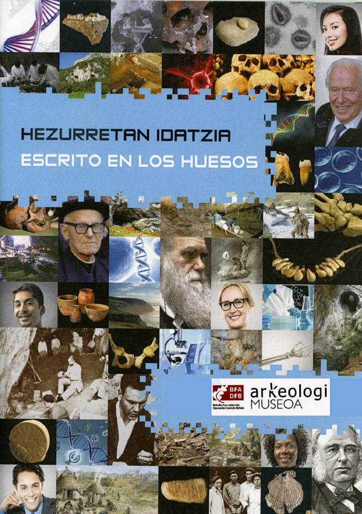 Exposición en Bilbao: Hezurretan idatzia / Escrito en los huesos