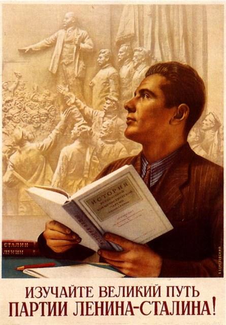 Estudia la gran senda de Lenin y Stalin