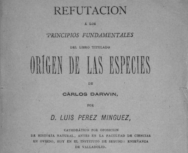 Refutación a los principios del Origen de las especies de Luis Pérez