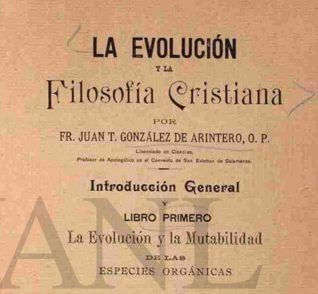 La evolución y la filosofía cristiana de Juan González de Arintero