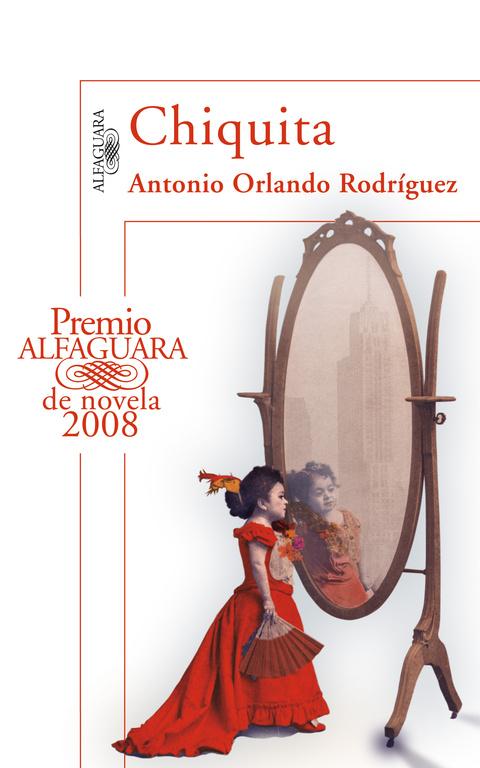 Portada del libro Chiquita, de Antonio Orlando Rodríguez (Alfaguara, 2008)