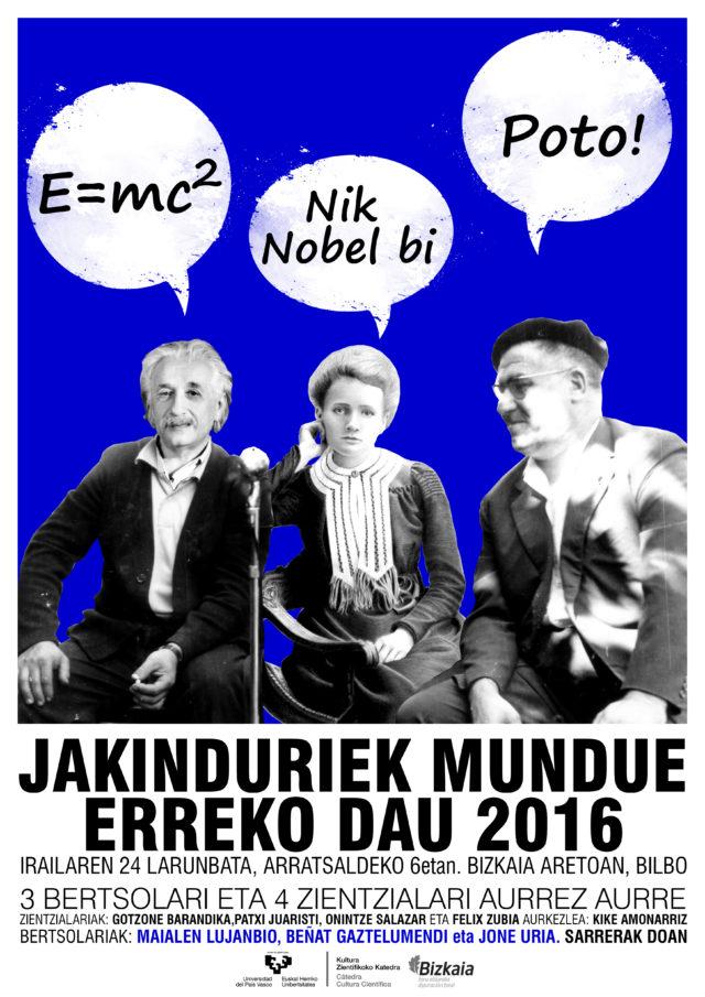 Jakinduriek mundue erreko dau 2016 (El conocimiento quemará el mundo 2016)