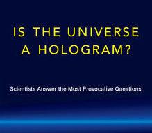 ¿Es el universo un holograma?, y otras grandes preguntas de la ciencia actual