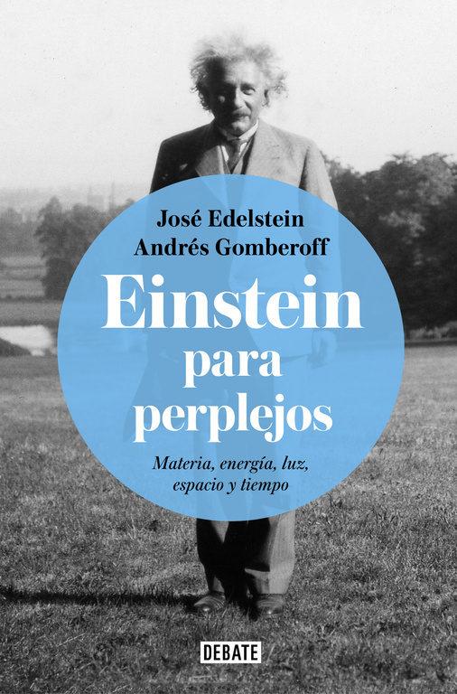 Presentación del libro 'Einstein para perplejos'