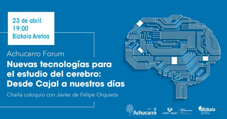 Nuevas tecnologías para el estudio del cerebro: Desde Cajal a nuestros días