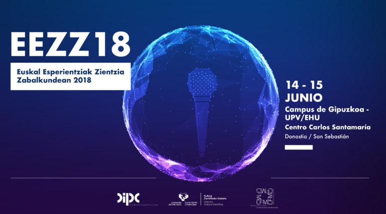 EEZZ18, un foro de encuentro para divulgadores y comunicadores científicos en Euskadi