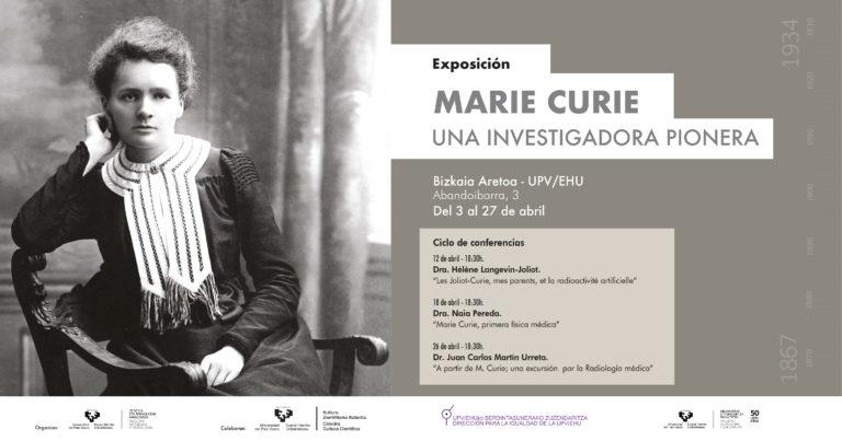 Exposición para conocer a una investigadora pionera: Marie Curie
