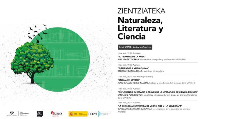 """Ciclo de conferencias Zientziateka: """"Naturaleza, Literatura y Ciencia"""""""