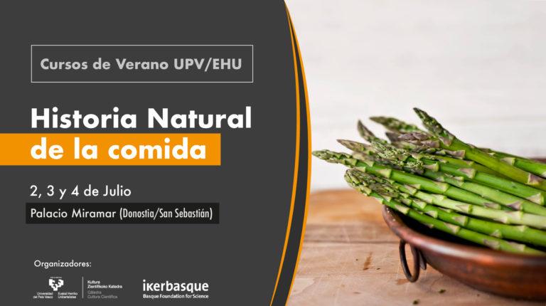 Historia natural de la comida (Curso de verano de la UPV/EHU)