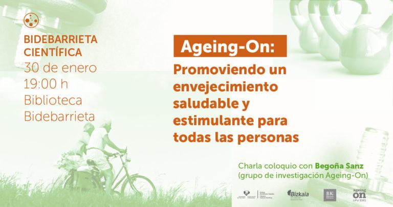 Ageing-On: Promoviendo un envejecimiento saludable y estimulante para todas las personas