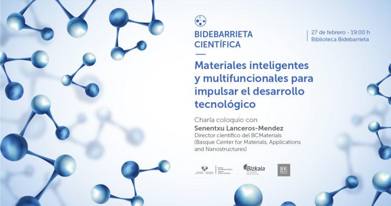 Materiales inteligentes y multifuncionales para impulsar el desarrollo tecnológico