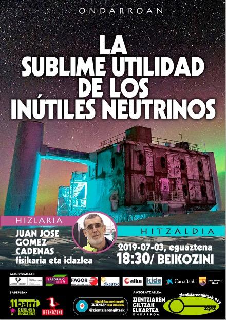 La sublime utilidad de los inútiles neutrinos