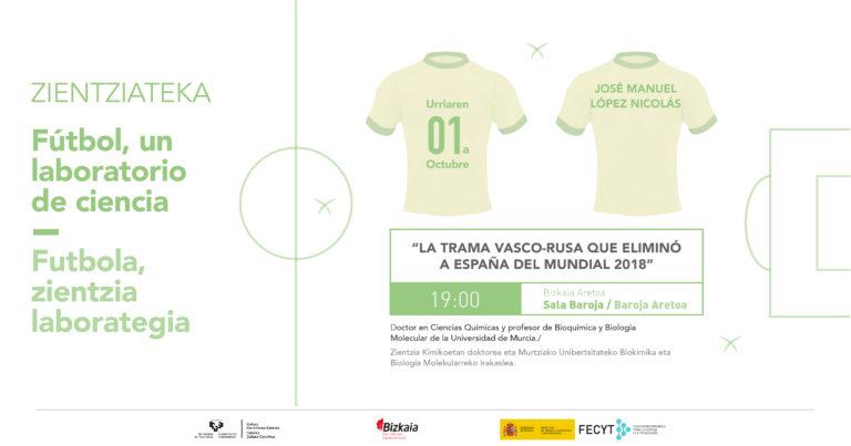 La trama vasco-rusa que eliminó a España del Mundial 2018