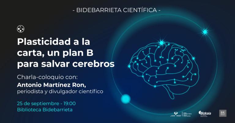 Plasticidad a la carta, un plan B para salvar cerebros