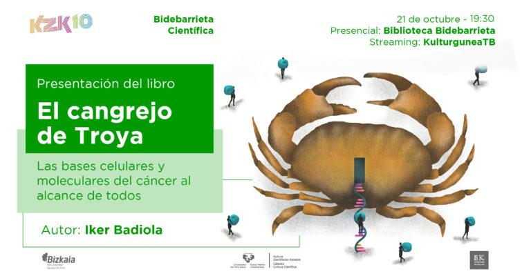 """Presentación del libro: """"El cangrejo de Troya. Las bases celulares y moleculares del cáncer al alcance de todos"""""""