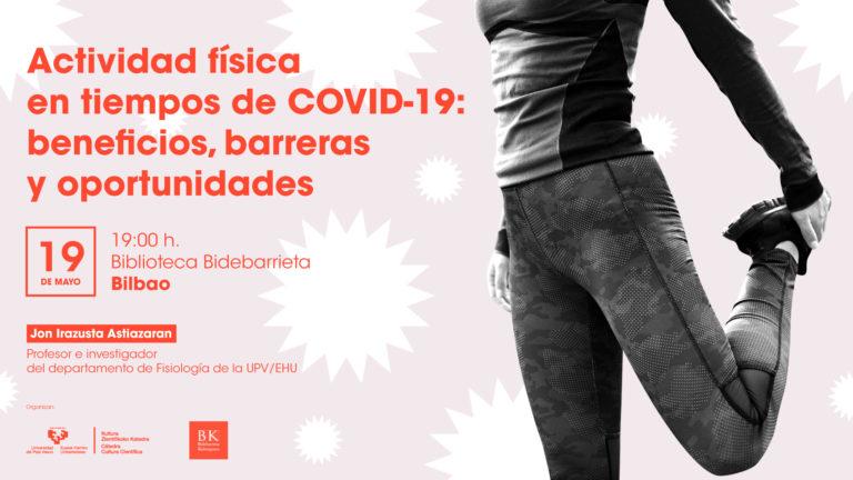 Actividad física en tiempos de COVID-19: beneficios, barreras y oportunidades