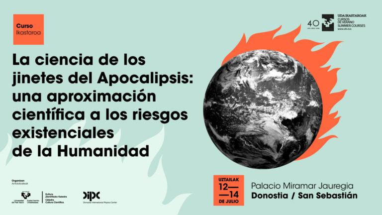 Curso de verano: «La ciencia de los jinetes del Apocalipsis»
